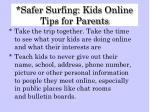 safer surfing kids online tips for parents