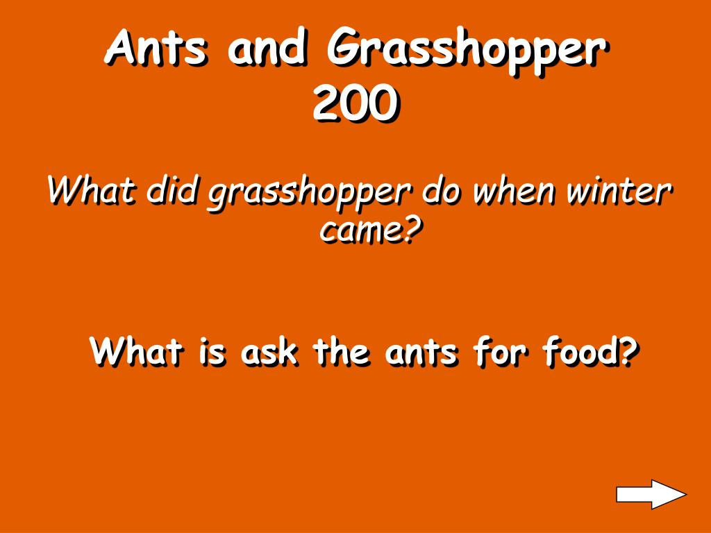 Ants and Grasshopper 200
