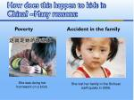 how does this happen to kids in china many reasons
