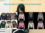 abercrombie fitch matching sweatcoats5
