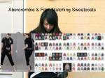 abercrombie fitch matching sweatcoats6