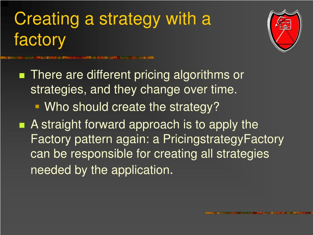Creating a strategy with a factory