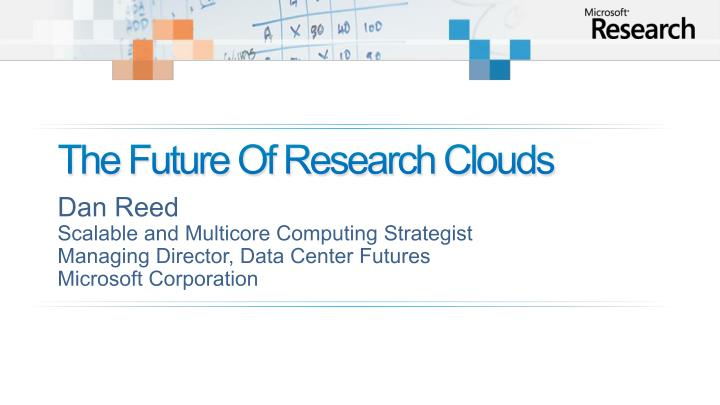 the future of research clouds n.