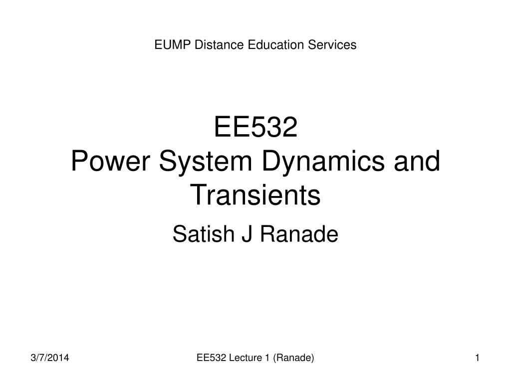 ee532 power system dynamics and transients l.