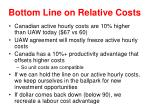 bottom line on relative costs