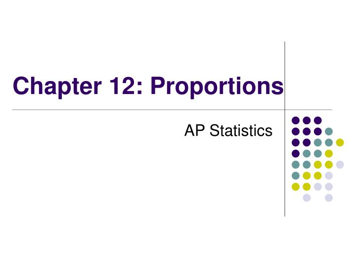 chapter 12 proportions n.