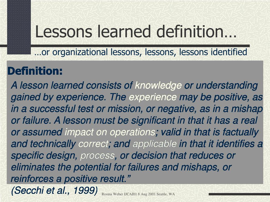 Lessons learned definition…