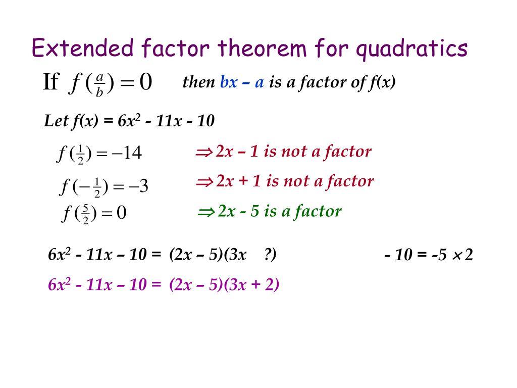 Extended factor theorem for quadratics