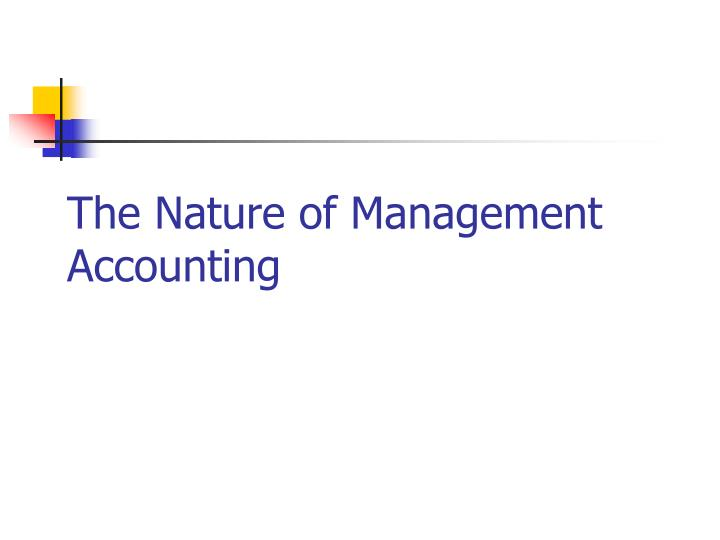 the nature of management accounting n.