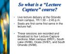 so what is a lecture capture course