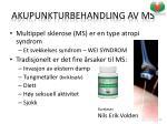 akupunkturbehandling av ms