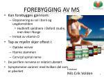 forebygging av ms