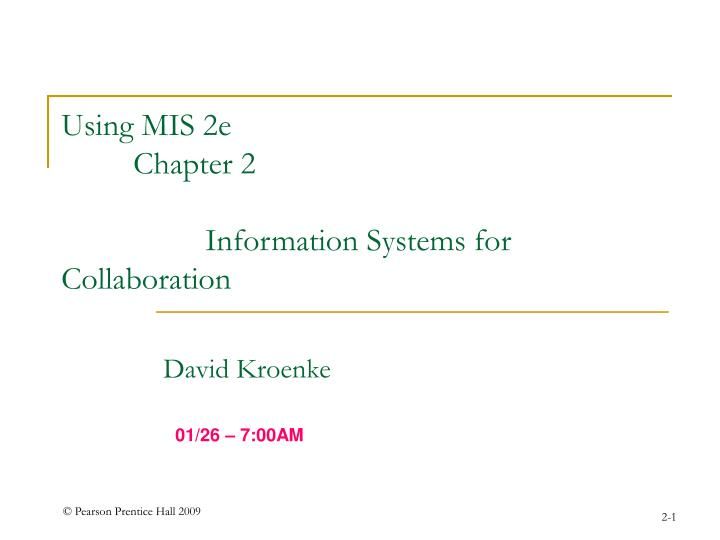 using mis 2e chapter 2 information systems for collaboration n.