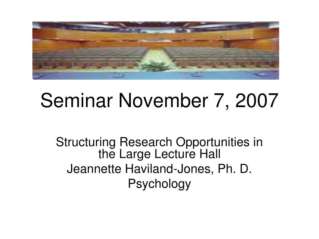 seminar november 7 2007 l.