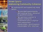 street sports addressing community cohesion