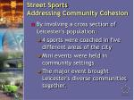 street sports addressing community cohesion13