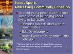 street sports addressing community cohesion17