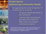 street sports addressing community needs