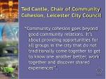 ted cantle chair of community cohesion leicester city council