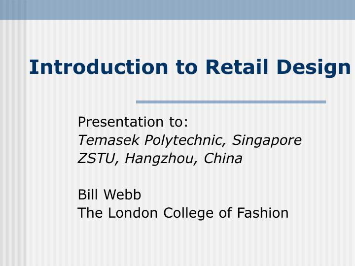 introduction to retail design n.
