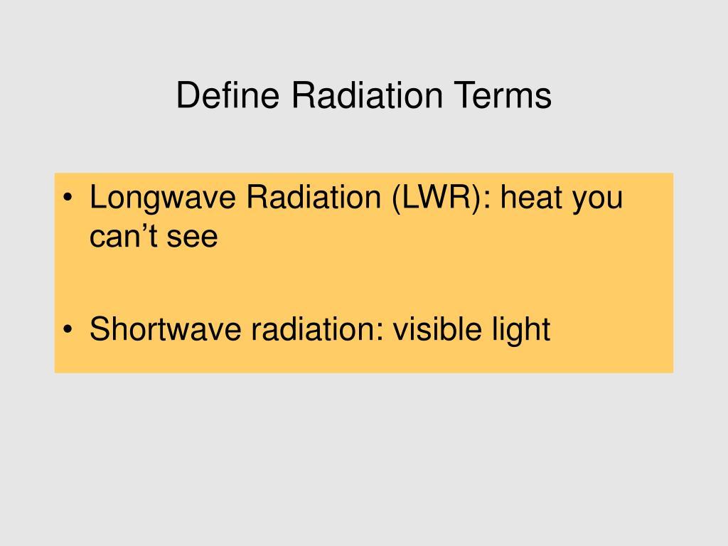 Define Radiation Terms