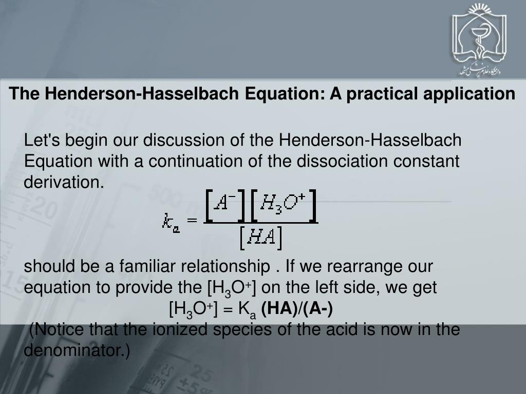 The Henderson-Hasselbach Equation: A practical application