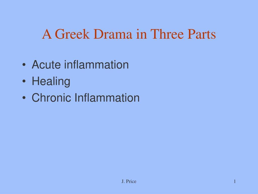 a greek drama in three parts l.