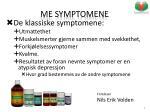 me symptomene