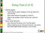dialog team 1 of 2