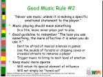 good music rule 2