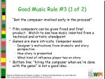 good music rule 3 1 of 2
