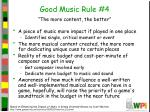 good music rule 4