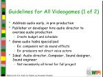 guidelines for all videogames 1 of 2