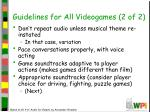 guidelines for all videogames 2 of 2
