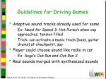 guidelines for driving games