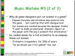 music mistake 3 2 of 3
