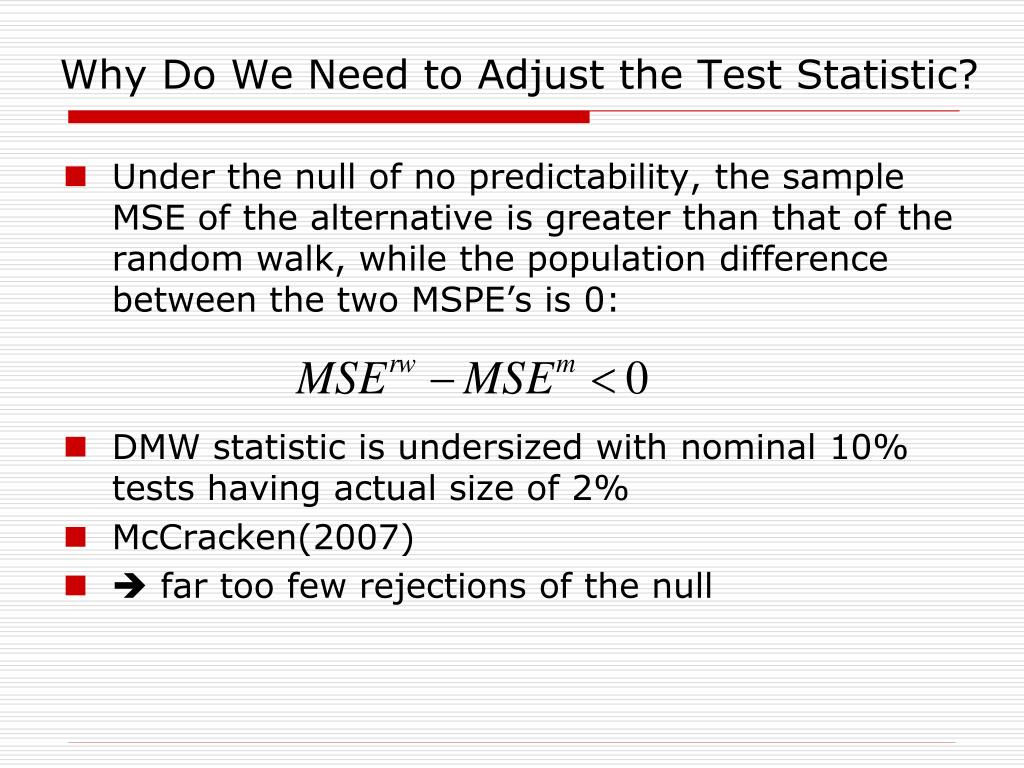 Why Do We Need to Adjust the Test Statistic?