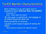 forex market characteristics