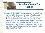 abraham views the scene