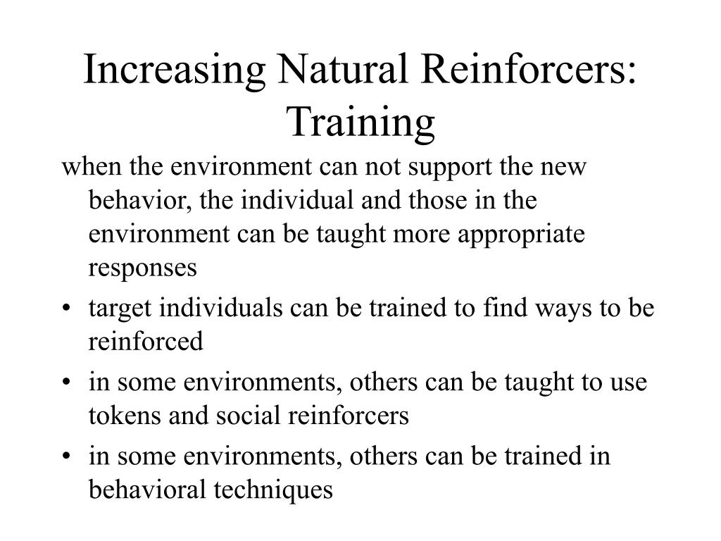 Increasing Natural Reinforcers: Training
