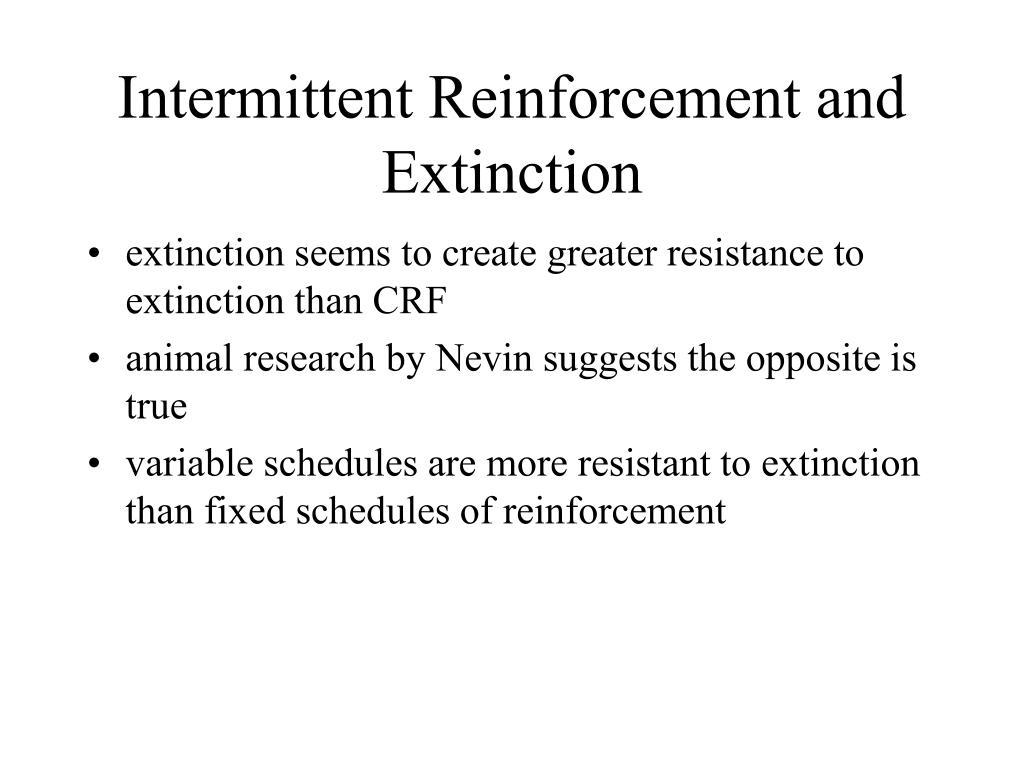 Intermittent Reinforcement and Extinction