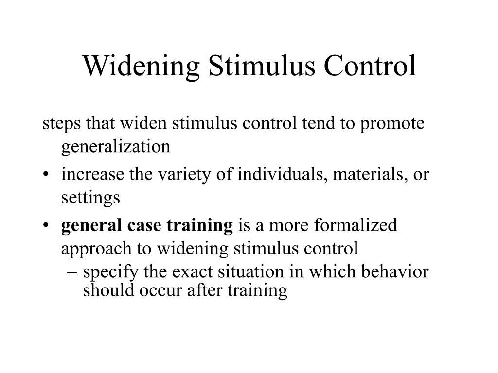 Widening Stimulus Control