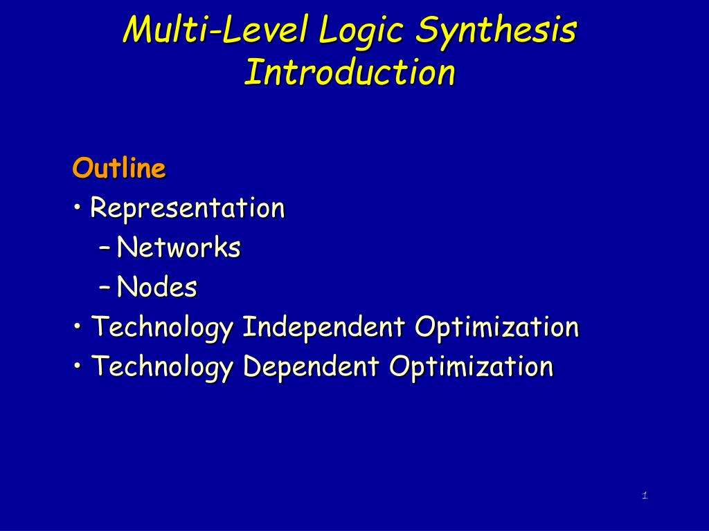multi level logic synthesis introduction l.