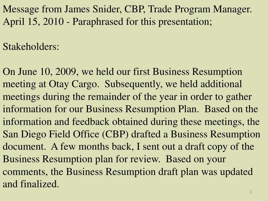 Message from James Snider, CBP, Trade Program Manager.
