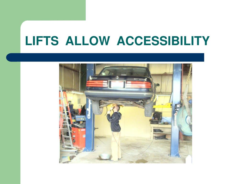 LIFTS  ALLOW  ACCESSIBILITY