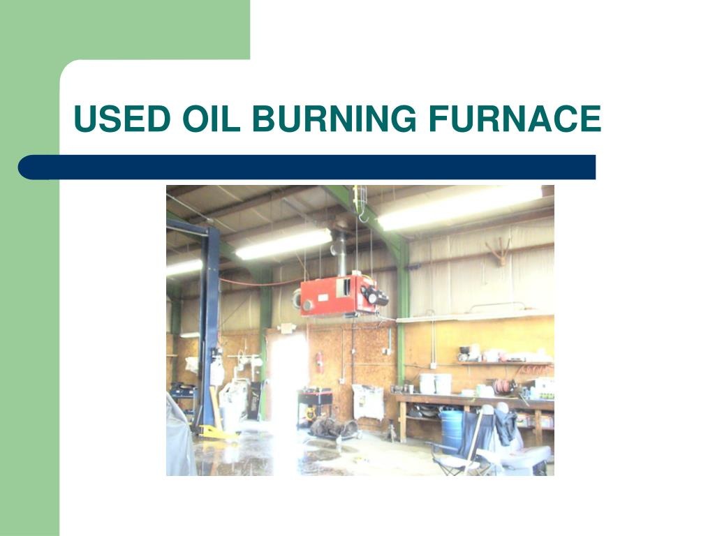 USED OIL BURNING FURNACE