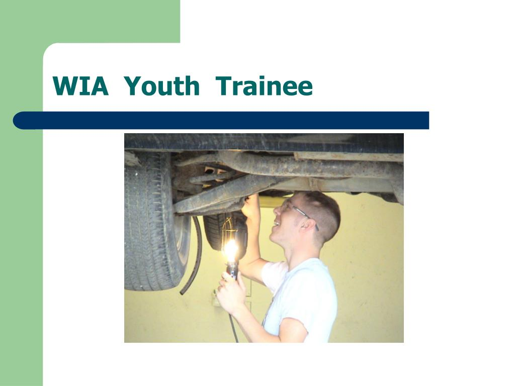 WIA  Youth  Trainee