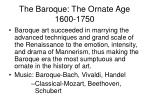 the baroque the ornate age 1600 1750