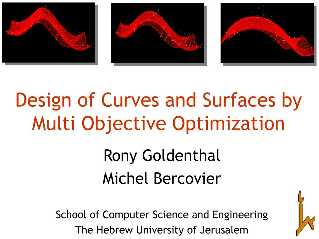 design of curves and surfaces by multi objective optimization l.