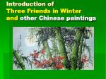 introduction of three friends in winter and other chinese paintings